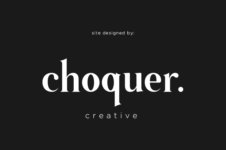 Site Designed & Built by Choquer Creative
